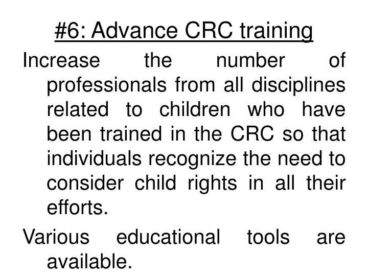 #6: Advance CRC training