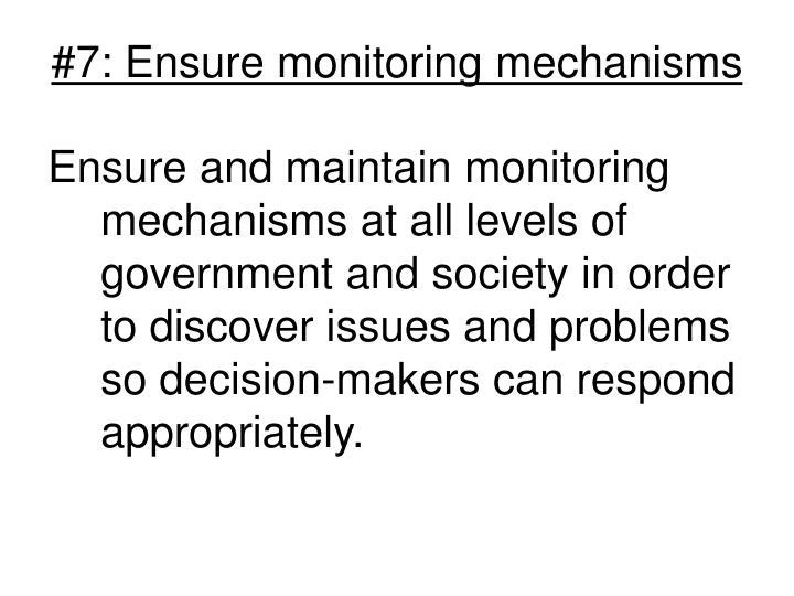 #7: Ensure monitoring mechanisms
