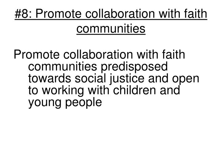#8: Promote collaboration with faith communities
