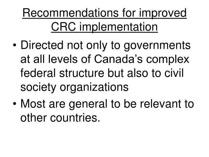 Recommendations for improved CRC implementation