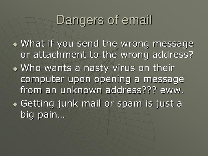 Dangers of email