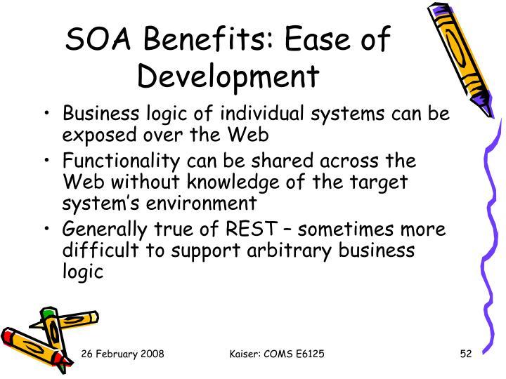 SOA Benefits: Ease of Development