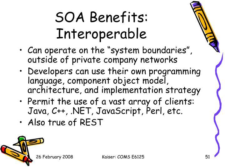 SOA Benefits: Interoperable