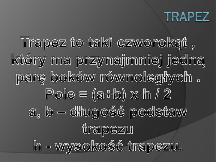 Trapez to taki czworoką