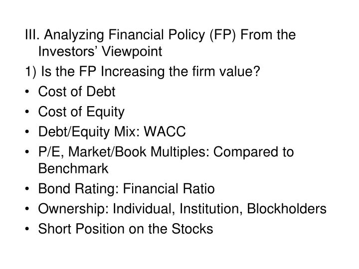 III. Analyzing Financial Policy (FP) From the Investors' Viewpoint