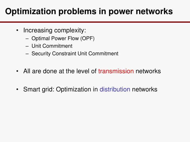 Optimization problems in power n etworks