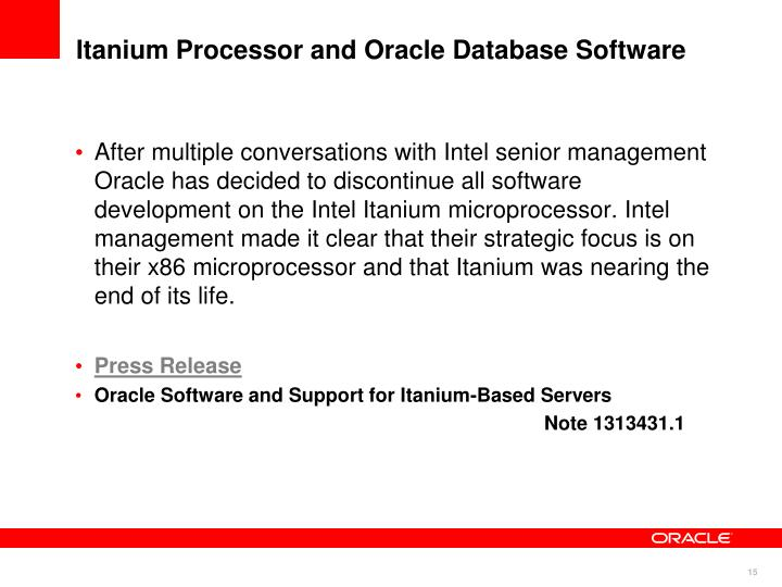 Itanium Processor and Oracle Database Software
