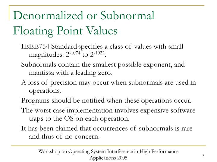 Denormalized or subnormal floating point values