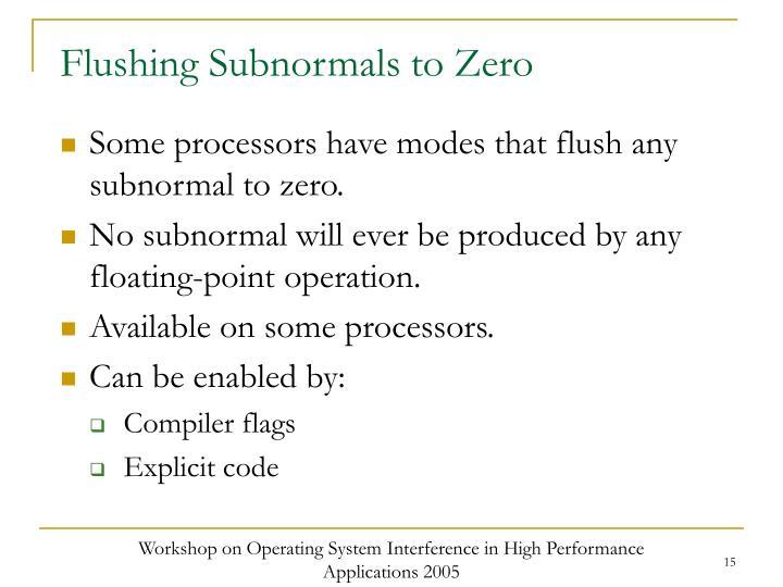 Flushing Subnormals to Zero