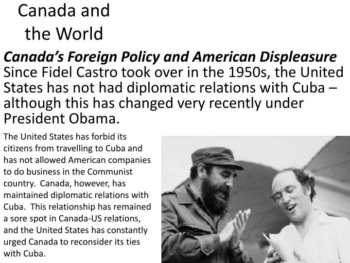 Canada's Foreign Policy and American Displeasure