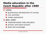 media education in the czech republic after 1989