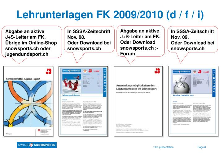 Lehrunterlagen FK 2009/2010 (d / f / i)