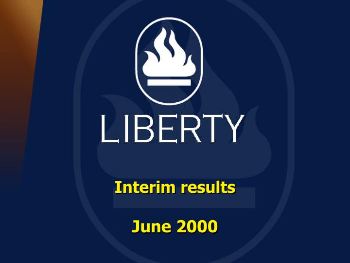 Interim results june 2000