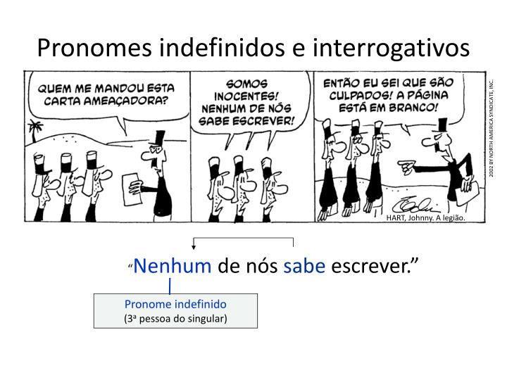 Pronomes indefinidos e interrogativos