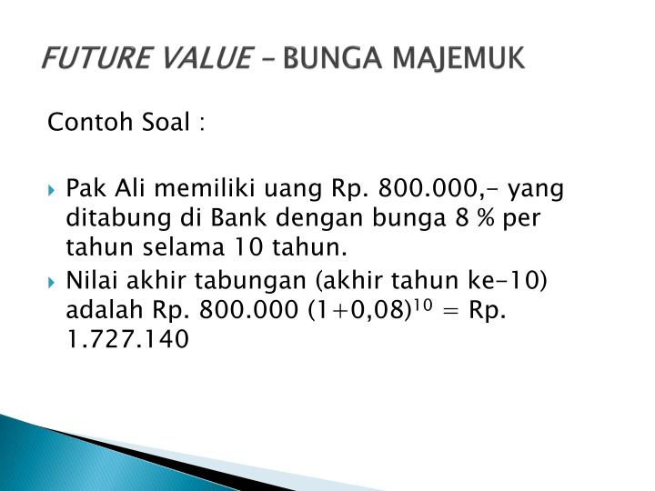 FUTURE VALUE –