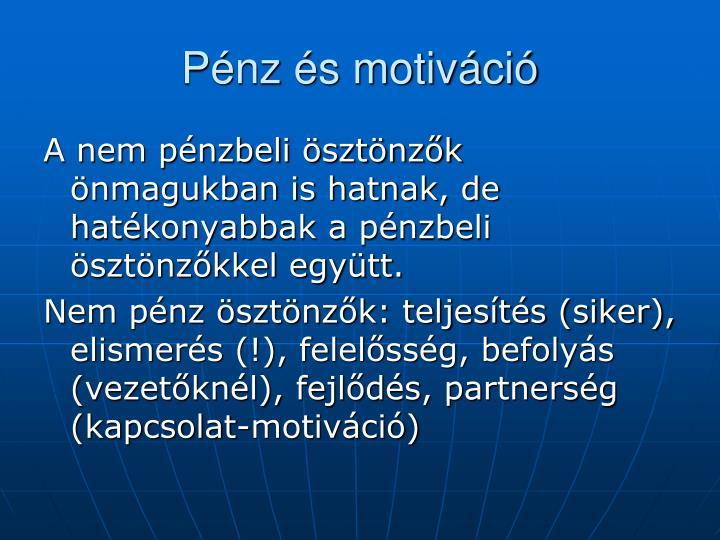 Pénz és motiváció