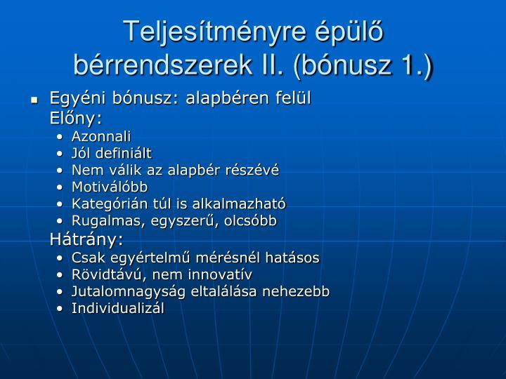Teljesítményre épülő bérrendszerek II. (bónusz 1.)