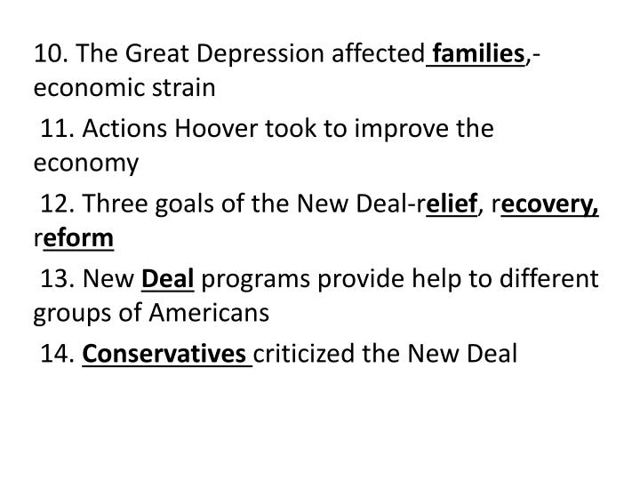 10. The Great Depression affected