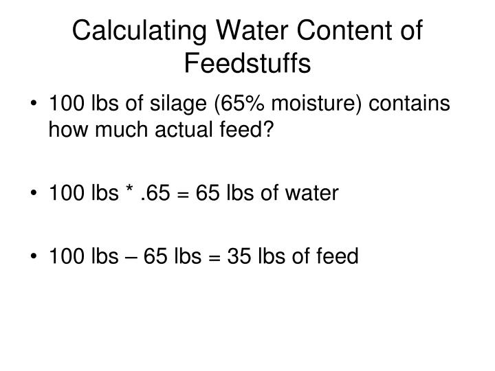 Calculating Water Content of Feedstuffs