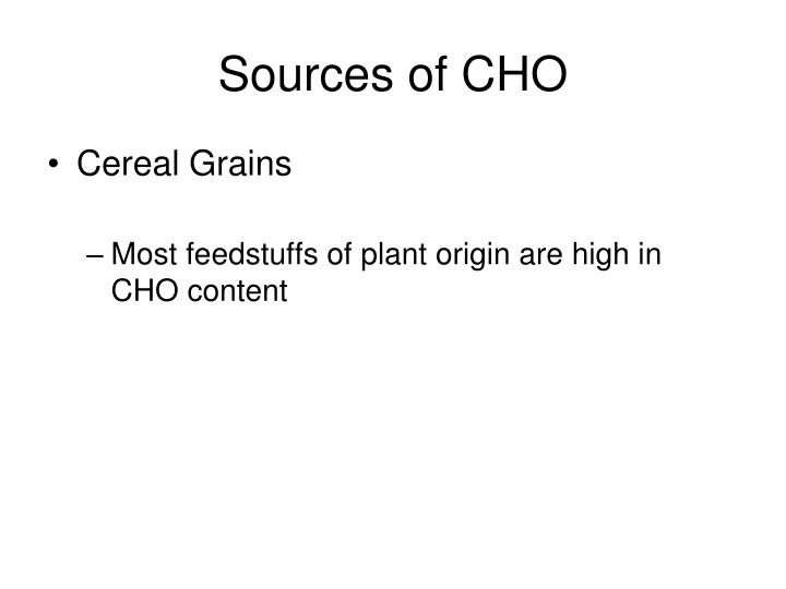 Sources of CHO