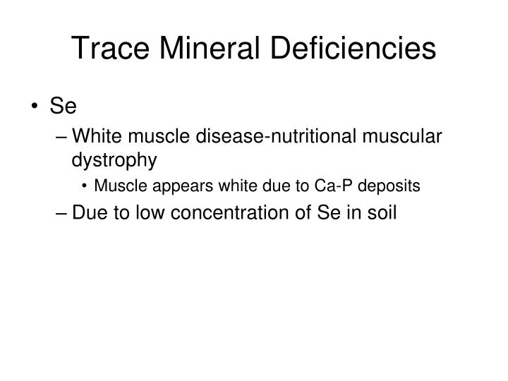 Trace Mineral Deficiencies