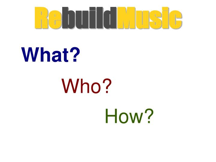 Re build music