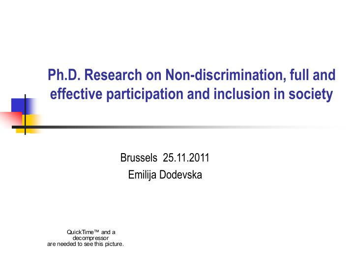 Ph d research on non discrimination full and effective participation and inclusion in society