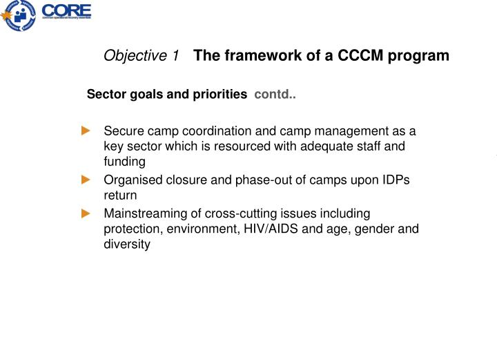 Secure camp coordination and camp management as a key sector which is resourced with adequate staff and funding
