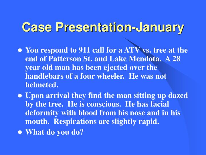 Case Presentation-January
