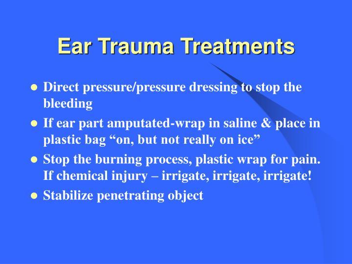 Ear Trauma Treatments