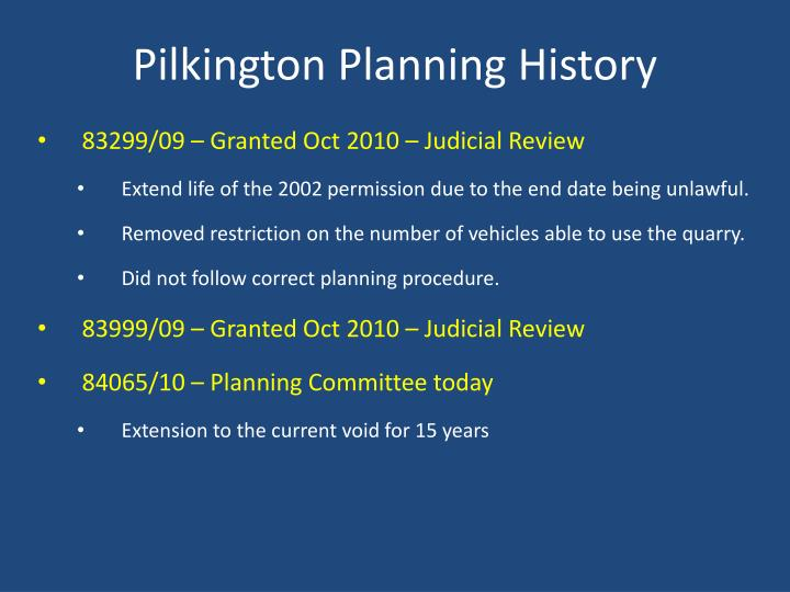 Pilkington Planning History