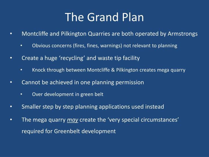 The Grand Plan