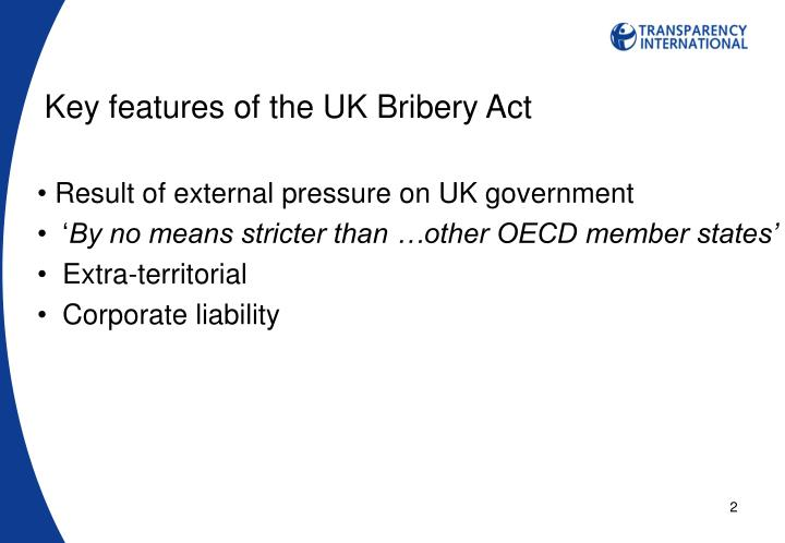 Key features of the UK Bribery Act