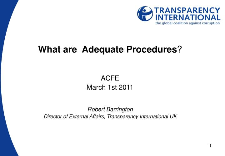 What are  Adequate Procedures