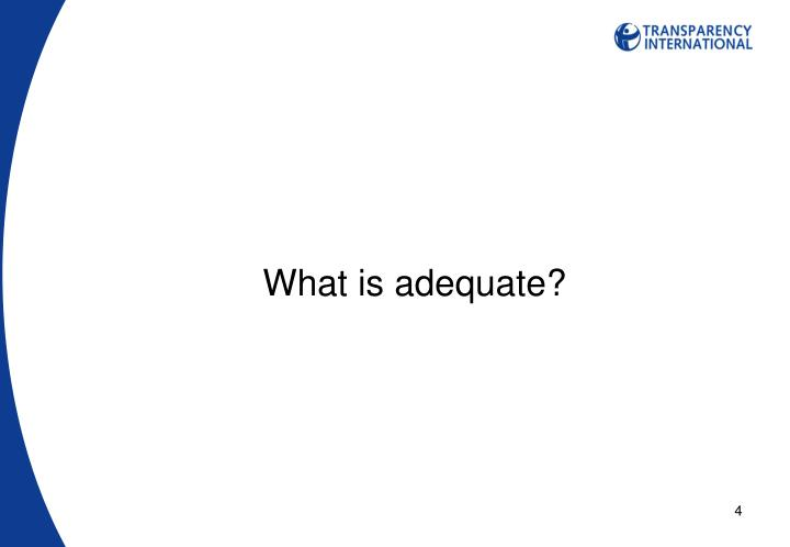 What is adequate?