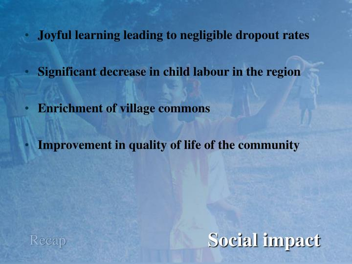Joyful learning leading to negligible dropout rates