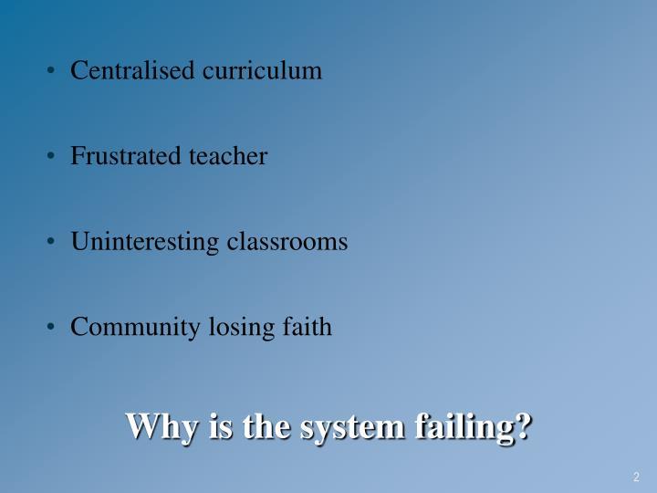 Centralised curriculum