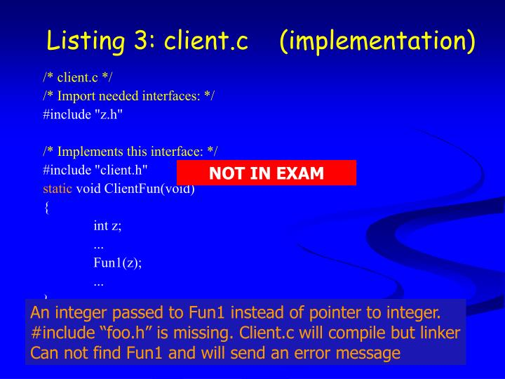 Listing 3: client.c    (implementation)