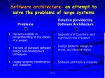 software architecture an attempt to solve the problems of large systems