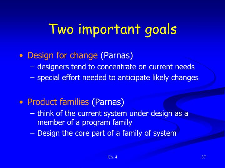 Two important goals
