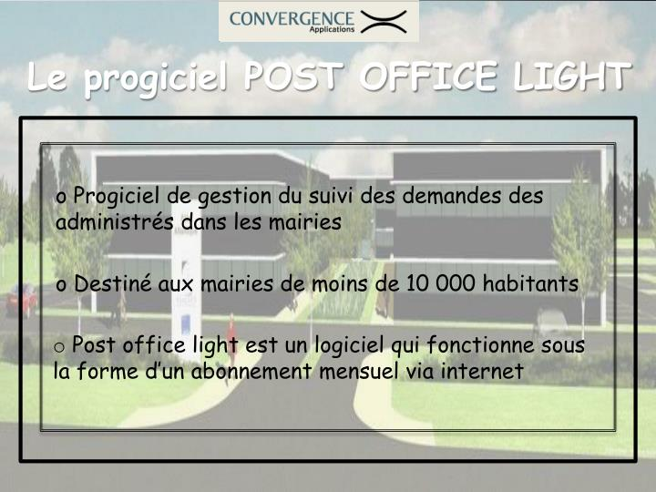 Le progiciel POST OFFICE LIGHT