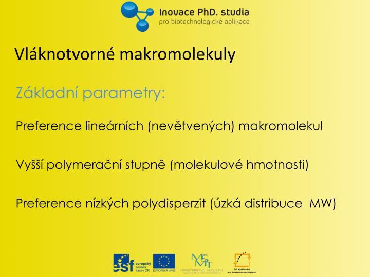 Vláknotvorné makromolekuly