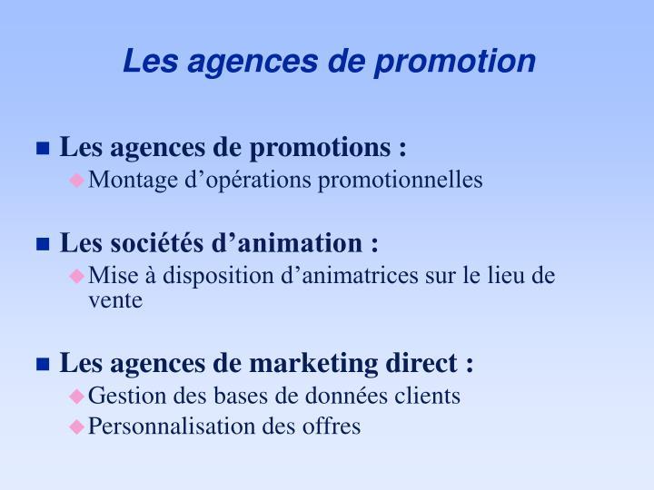 Les agences de promotion