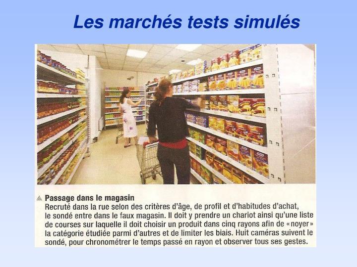 Les marchés tests simulés