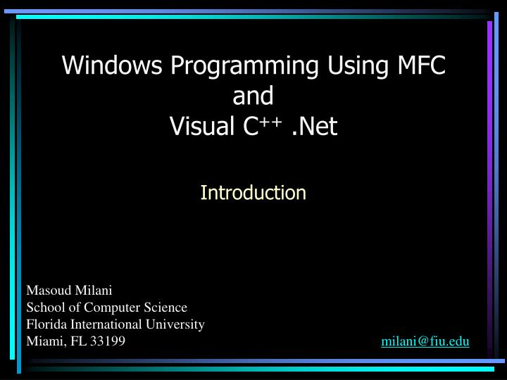 Windows programming using mfc and visual c net