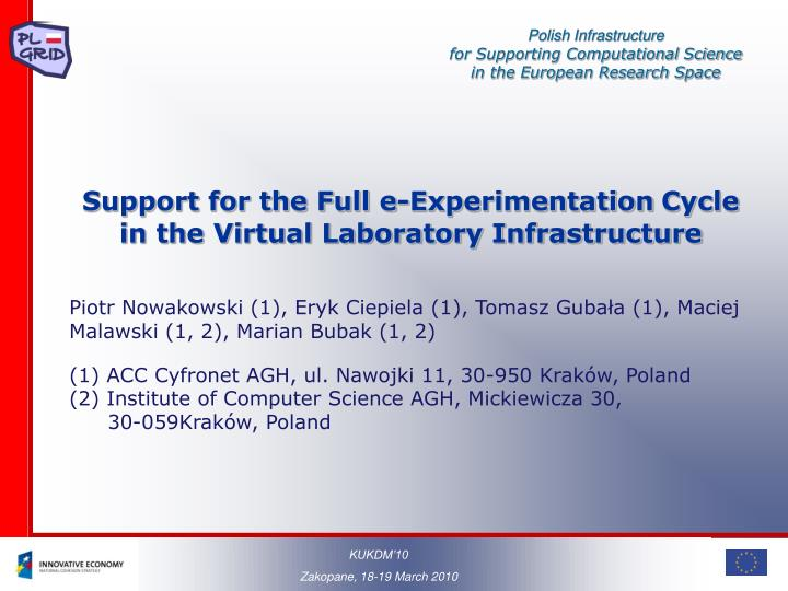 Support for the Full e-Experimentation