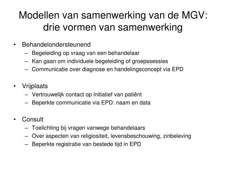 Modellen van samenwerking van de MGV: