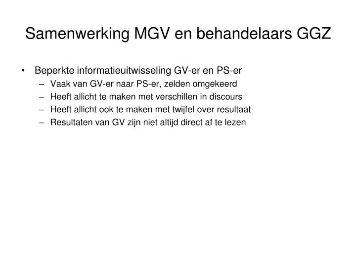 Samenwerking MGV en behandelaars GGZ