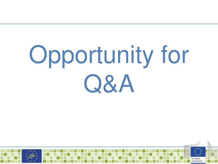 Opportunity for Q&A