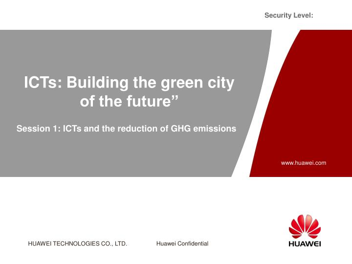 ICTs: Building the green city of the future""